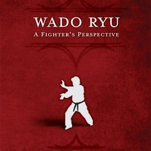 wado ryu, a fighter's perspective - book by bill taylor cover